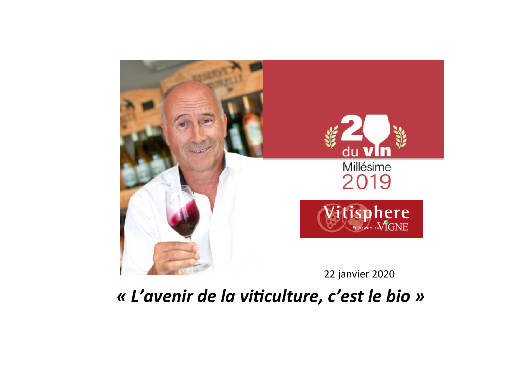 Jacques FRELIN, lauréat  du TOP 20 du VIN/  Janvier 2020